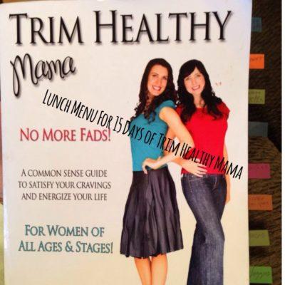 Lunch Menu for 15 Days of Trim Healthy Mama