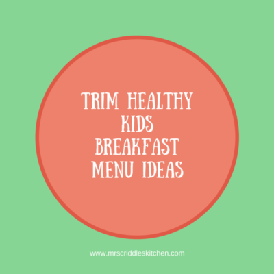 Trim Healthy Kids Menu Ideas for Breakfast