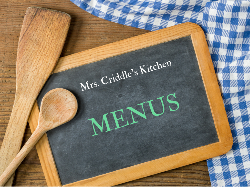 Mrs. Criddle's Kitchen Menus