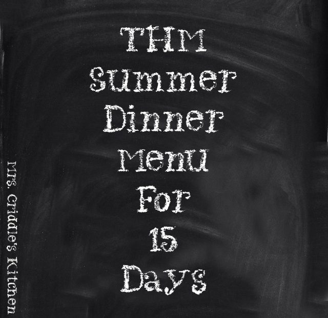 THM Summer Dinner Menu for 15 Days