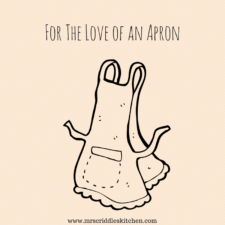 For the Love of An Apron