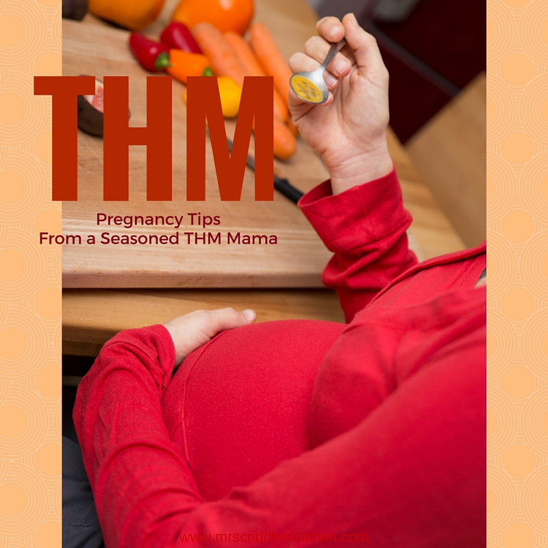 THM Pregnancy Tips