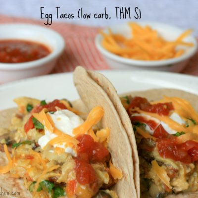 Egg Tacos (low carb, THM S)