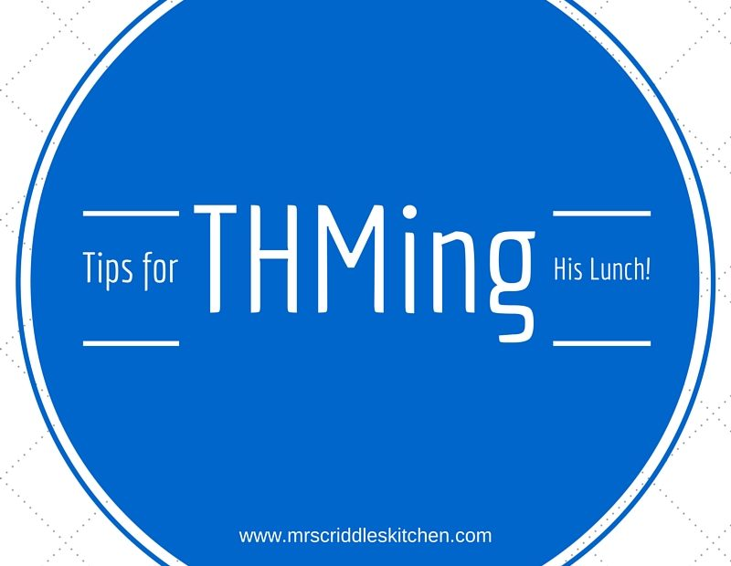 Tips for THMing His Lunch